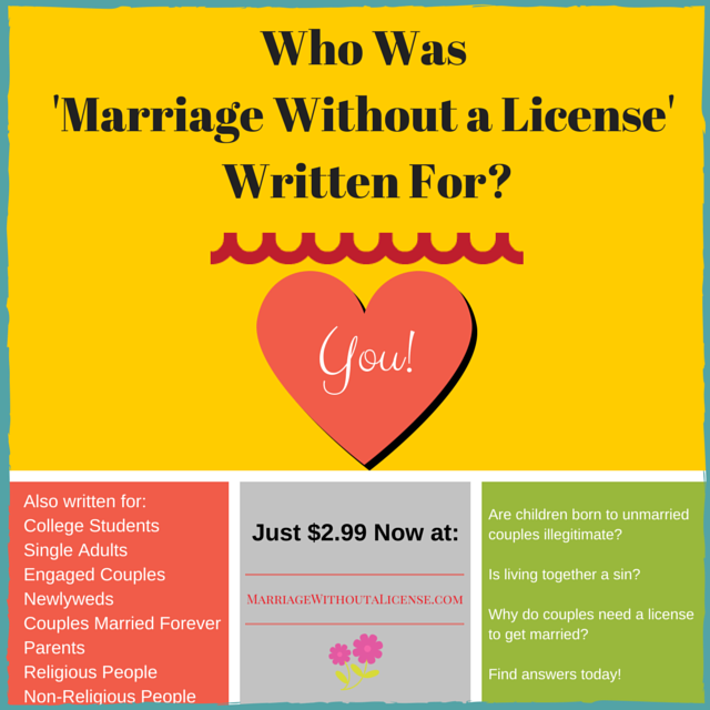 Who Was Marriage Without a License Written For?